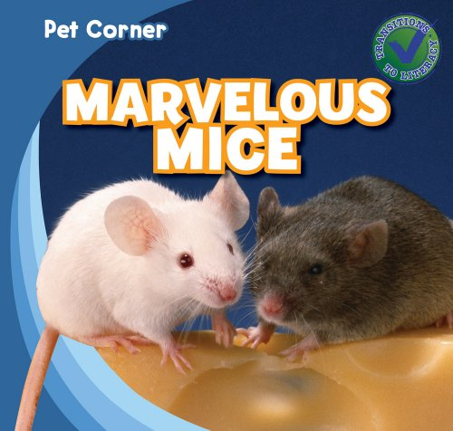 9781433962998: Marvelous Mice (Pet Corner)