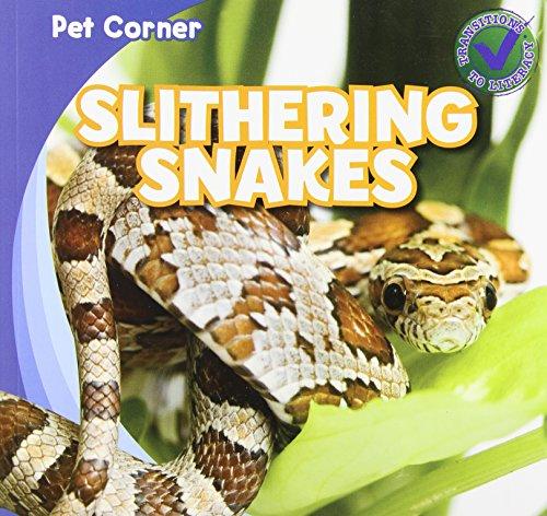 9781433963032: Slithering Snakes (Pet Corner)