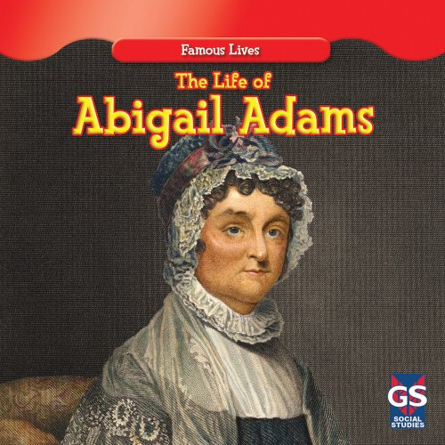 9781433963391: The Life of Abigail Adams (Famous Lives)