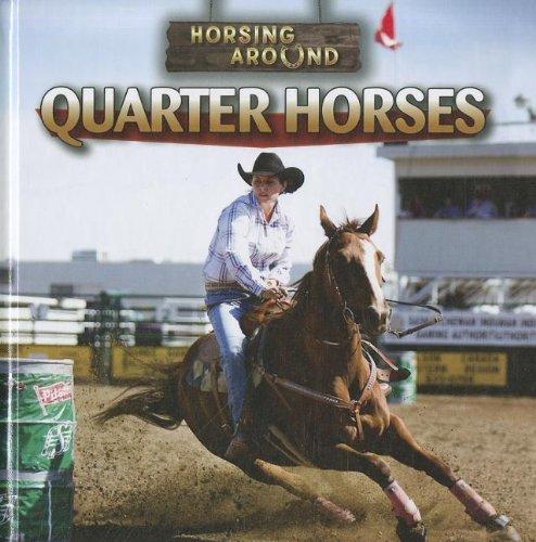Quarter Horses (Horsing Around): Linde, Barbara M.