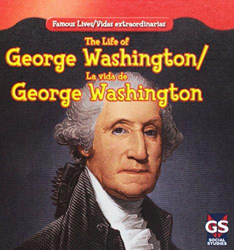 9781433966552: The Life of George Washington/La vida de George Washington (Famous Lives/Vidas extraordinarias) (English and Spanish Edition)