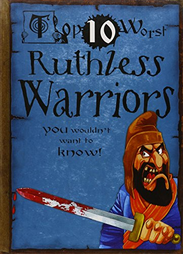 Ruthless Warriors: You Wouldn t Want to Know! (Hardback): Fiona Macdonald