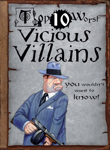 9781433966989: Top 10 Worst Vicious Villains You Wouldn't Want to Know!