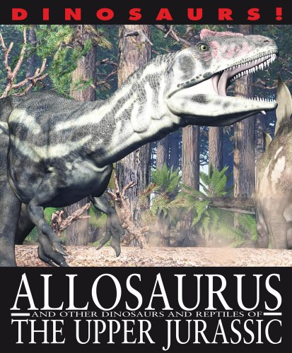 9781433967054: Allosaurus and Other Dinosaurs and Reptiles from the Upper Jurassic