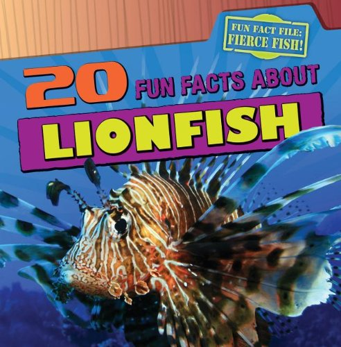 20 Fun Facts about Lionfish (Paperback): Heather Moore Niver