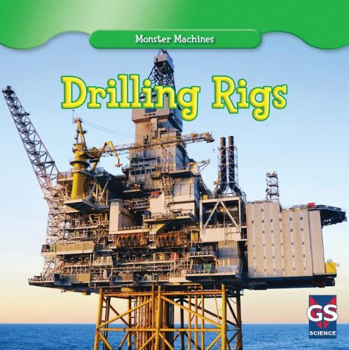 9781433971648: Drilling Rigs (Monster Machines)