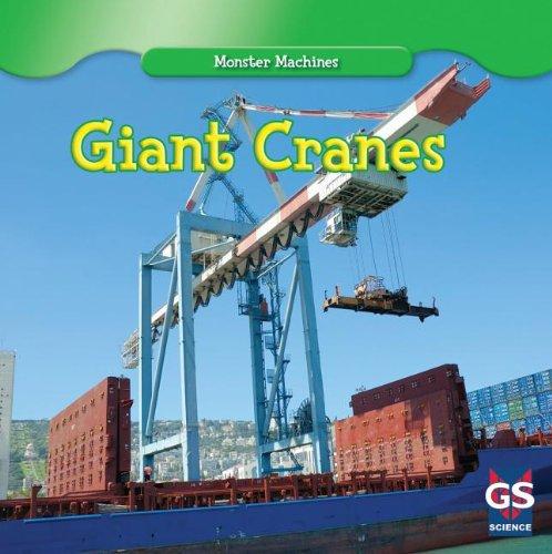 9781433971723: Giant Cranes (Monster Machines)