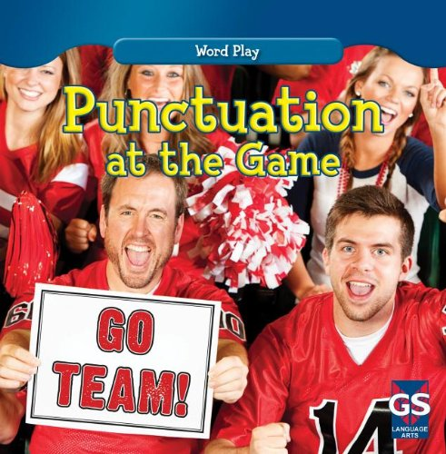 9781433971969: Punctuation at the Game (Word Play)