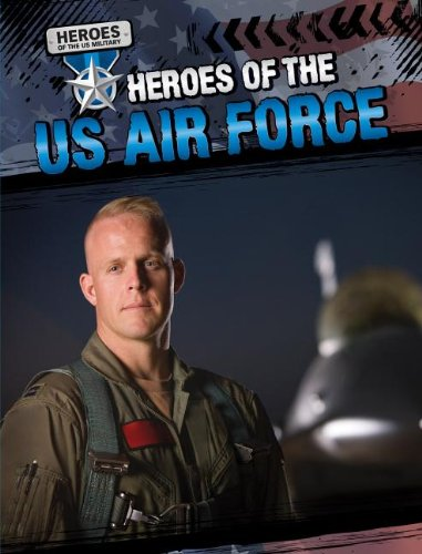 9781433972331: Heroes of the US Air Force (Heroes of the US Military)