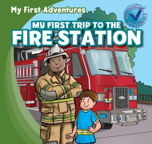 9781433973178: My First Trip to the Fire Station (My First Adventures (Paperback))