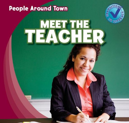 9781433973413: Meet the Teacher (People Around Town (Paperback))