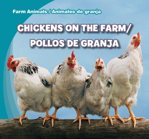 9781433973949: Chickens on the Farm/Pollos de Granja (Farm Animals / Animales de Granja)