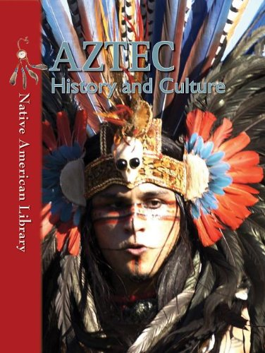 9781433974106: Aztec History and Culture (Native American Library (Paperback))
