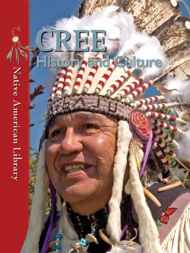 9781433974182: Cree: History and Culture
