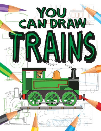 Trains (You Can Draw (Gareth Stevens Library)): Bergin, Mark