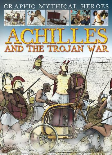 Achilles and the Trojan War: Jeffrey, Gary