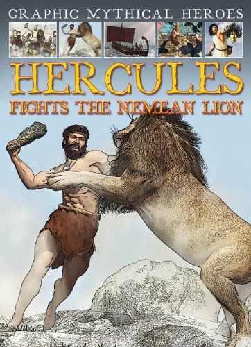 9781433975127: Hercules Fights the Nemean Lion (Graphic Mythical Heroes)
