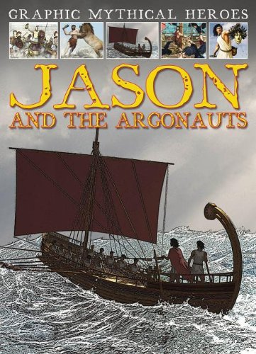 9781433975165: Jason and the Argonauts (Graphic Mythical Heroes)