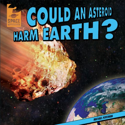 9781433982675: Could an Asteroid Harm Earth? (Space Mysteries)