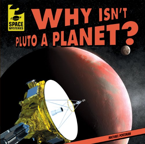 9781433982835: Why Isn't Pluto a Planet? (Space Mysteries (Gareth Stevens))