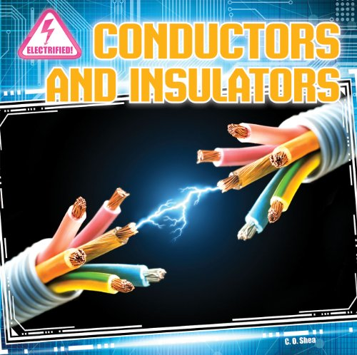 9781433983900: Conductors and Insulators (Electrified!)