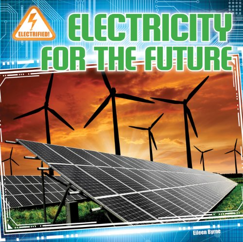 9781433983948: Electricity for the Future (Electrified! (Gareth Stevens))