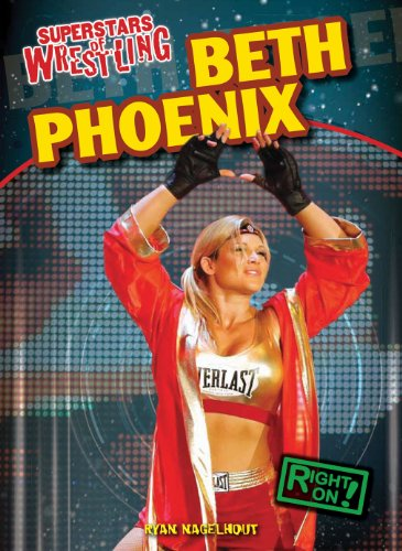 9781433985133: Beth Phoenix (Superstars of Wrestling)