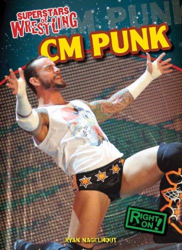 CM Punk (Superstars of Wrestling): Nagelhout, Ryan