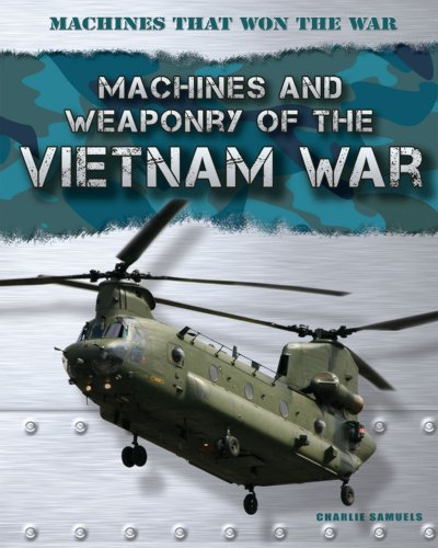 9781433986000: Machines and Weaponry of the Vietnam War (Machines That Won the War)