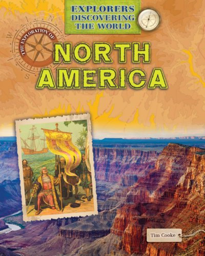 9781433986246: The Exploration of North America (Explorers Discovering the World)
