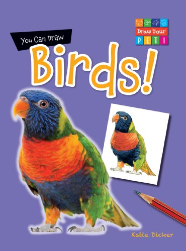 9781433987243: You Can Draw Birds! (Draw Your Pet!)