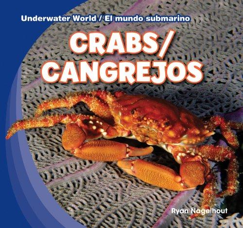 Crabs / Cangrejos (Underwater World / El Mundo Submarino): Nagelhout, Ryan