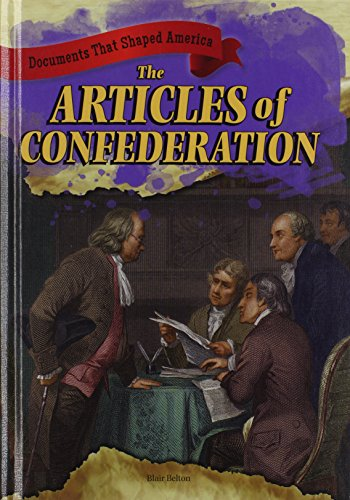 9781433989933: The Articles of Confederation (Documents That Shaped America)