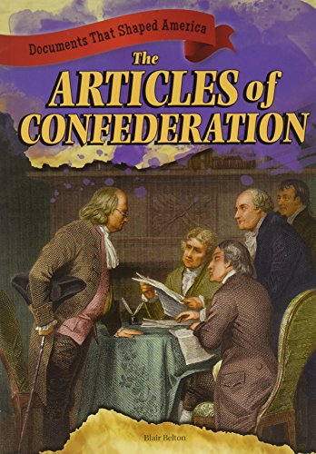 9781433989940: The Articles of Confederation (Documents That Shaped America)