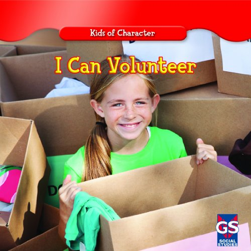 9781433990373: I Can Volunteer (Kids of Character)