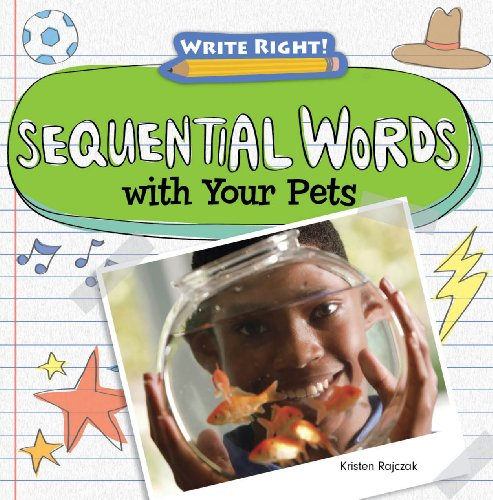 9781433990779: Sequential Words with Your Pets (Write Right! (Gareth Stevens))