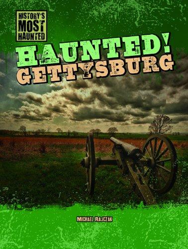 Haunted! Gettysburg (Library Binding): Michael Rajczak
