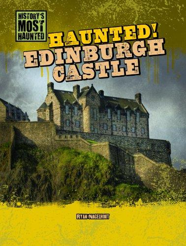9781433992537: Haunted! Edinburgh Castle (History's Most Haunted)