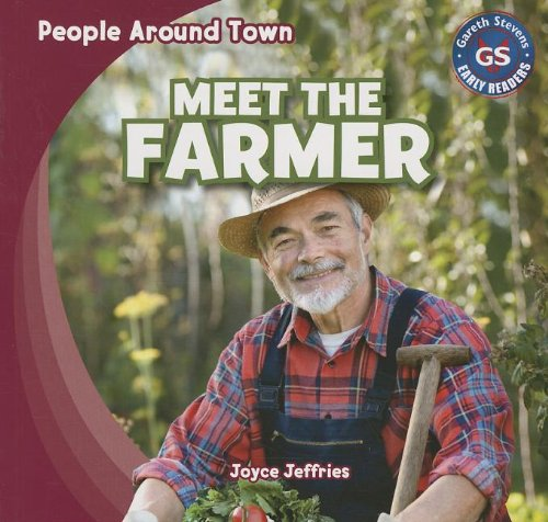 9781433993688: Meet the Farmer (People Around Town)