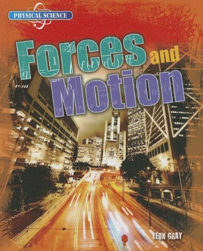 Forces and Motion: Gray, Leon