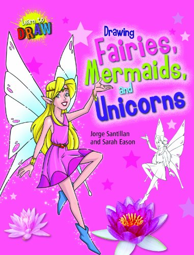 9781433995378: Drawing Fairies, Mermaids, and Unicorns (Learn to Draw)