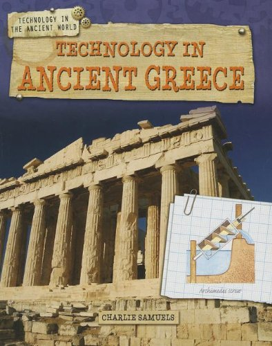 9781433996337: Technology in Ancient Greece (Technology in the Ancient World (Gareth Stevens))