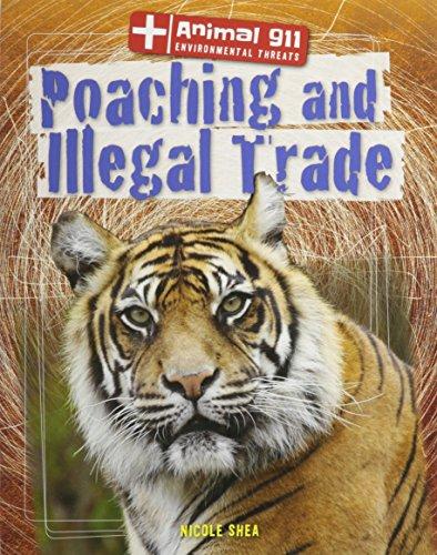 9781433997198: Poaching and Illegal Trade (Animal 911: Environmental Threats)