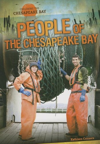 People of the Chesapeake Bay (Exploring the Chesapeake Bay): Kathleen Connors
