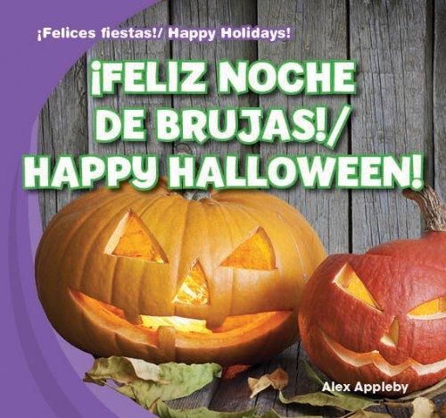 9781433999642: ¡Feliz Noche de brujas! / Happy Halloween! (¡felices Fiestas! / Happy Holidays!)