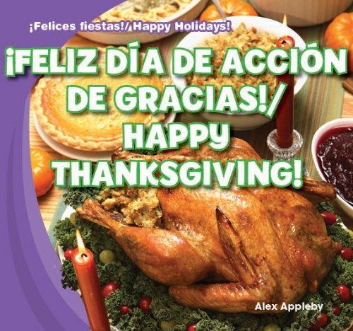 Feliz Dia de Accion de Gracias!/Happy Thanksgiving! (Felices Fiestas! / Happy Holidays!) ...