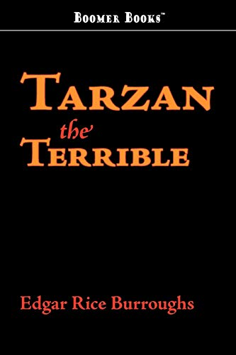 Tarzan the Terrible (9781434100047) by Edgar Rice Burroughs