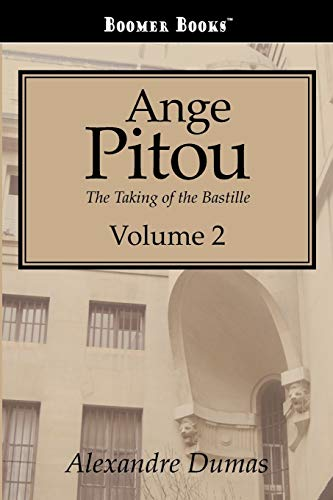 9781434100290: Ange Pitou: The Taking of the Bastille. Vol. 2