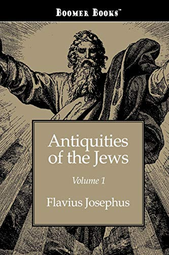 9781434100368: Antiquities of the Jews volume 1