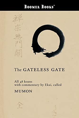 9781434100658: The Gateless Gate
